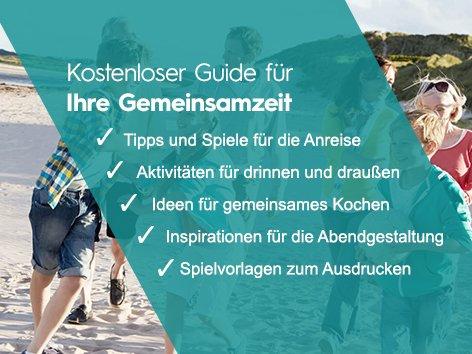 Guide für Gemeinsamzeit im Urlaub